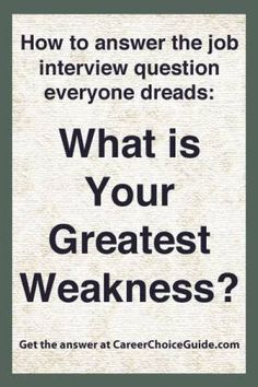 what weaknesses to put on job application